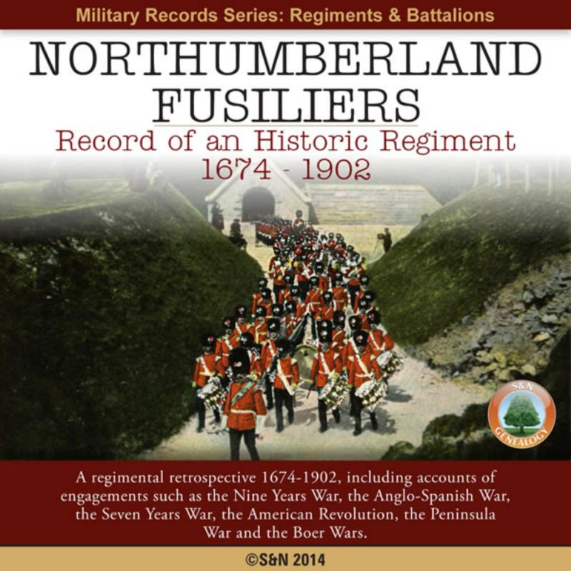 The History of the Northumberland Fusiliers-1674-1902