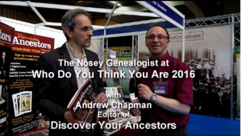 The Nosey Genealogist interviews Discover Your Ancestors' editor Andrew Chapman